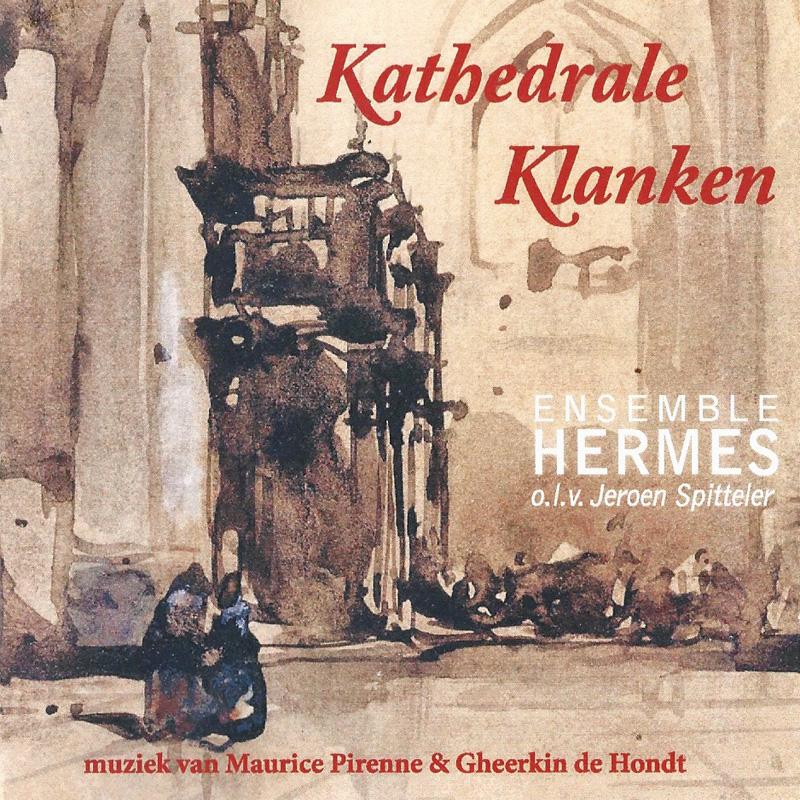 Hoes van CD Kathedrale Klanken van Ensemble Hermes